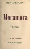 Stéphane Murat - Moramora.