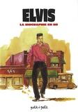 Stéphane Nappez - Elvis - La biographie en BD.