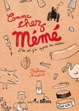 Stéphane Nicolet - Comme chez mémé - L'été où j'ai appris la cuisine.
