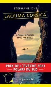 Stéphane Oks - Lacrima Corsica.