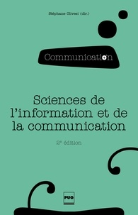 Stéphane Olivesi - Sciences de l'information et de la communication - Objets, savoirs, disciplines.