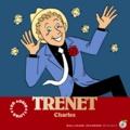 Stéphane Ollivier et Lucie Durbiano - Charles Trenet. 1 CD audio