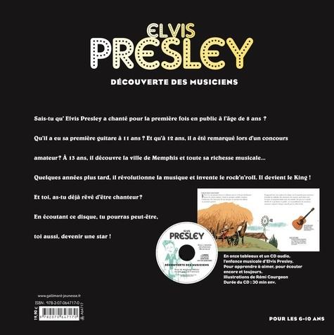 Elvis Presley. Découverte des musiciens  avec 1 CD audio