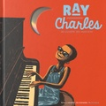Stéphane Ollivier et Rémi Courgeon - Ray Charles. 1 CD audio