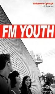 Stéphane Oystryk - FM Youth.