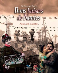 Stéphane Pajot - Bons baisers de Nantes.