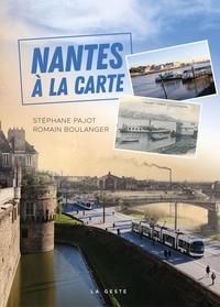 Stéphane Pajot et Romain Boulanger - Nantes à la carte.