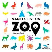 Stéphane Pajot - Nantes est un zoo.
