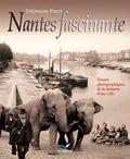 Stéphane Pajot - Nantes fascinante.