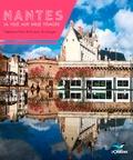 Stéphane Pajot et Romain Boulanger - Nantes, la ville aux mille visages.