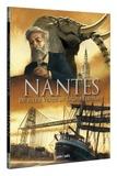 Stéphane Pajot et André Péron - Nantes Tome 3 : De Jules Verne au grand éléphant - De 1789 à nos jours.