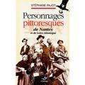 Stéphane Pajot - Personnages pittoresques de Nantes et de Loire-Atlantique.