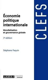 Stéphane Paquin - Economie politique internationale - Mondialisation et gouvernance globale.
