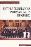 Stéphane Paquin - Histoire des relations internationales du Québec.