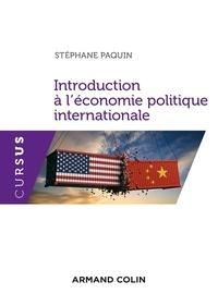 Stéphane Paquin - Introduction à l'économie politique internationale.