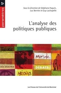 Stéphane Paquin et Luc Bernier - L'analyse des politiques publiques.