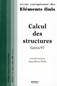 REVUE EUROPEENNE DES ELEMENTS FINIS VOLUME 8 NUMERO 1-2-3 1998 : CALCUL DES STRUCTURES.pdf