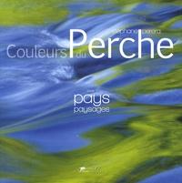 Couleurs du Perche - Tome 1, Pays, paysages.pdf