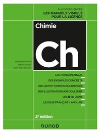 Stéphane Perrio et Béatrice Roy - Chimie - 2e éd. - Les manuels visuels pour la licence.
