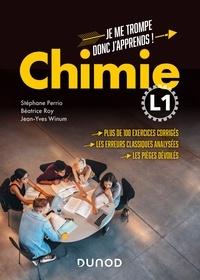 Stéphane Perrio et Béatrice Roy - Chimie L1 - Je me trompe donc j'apprends !.