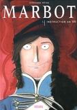 Stéphane Pêtre - Marbot Tome 1 : Instruction an VIII.