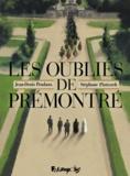 Stéphane Piatszek et Jean-Denis Pendanx - Les oubliés de Prémontré.
