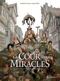 Stéphane Piatzszek et Julien Maffre - La cour des miracles Tome 1 : Anacréon, roi des gueux.