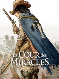 Stéphane Piatzszek et Julien Maffre - La cour des miracles Tome 3 : Le Crépuscule des miracles.