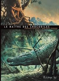Stéphane Piatzszek et Jean-Denis Pendanx - Le maître des crocodiles.