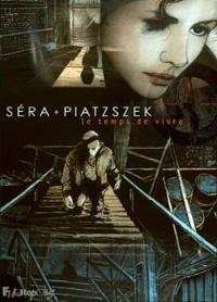 Stéphane Piatzszek et  Séra - Le temps de vivre.