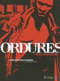 Stéphane Piatzszek et Olivier Cinna - Ordures Tome 1 : Entrée nord.