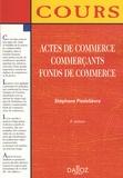 Stéphane Piedelièvre - Actes de commerce Commerçants Fonds de commerce.