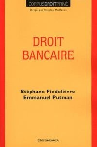Stéphane Piedelièvre et Emmanuel Putman - Droit bancaire.