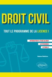 Stéphane Piédelièvre - Droit civil, tout le programme de la licence 1 - Introduction à l'étude du droit, les personnes, la famille.