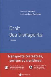 Stéphane Piedelièvre et Dominique Gency-Tandonnet - Droit des transports - Transports terrestres, aériens et maritimes.