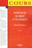 Stéphane Piedelièvre - Instruments de crédit et de paiement.