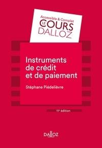 Stéphane Piédelièvre - Instruments de crédit et de paiement.