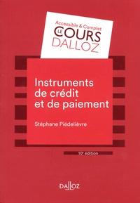 Stéphane Piedelièvre - Instruments de paiement et de crédit.