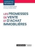 Stéphane Piedelièvre et Jacqueline Piedelièvre - Les promesses de vente et d'achat immobilières.