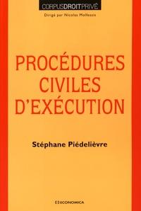 Stéphane Piedelièvre - Procédures civiles d'exécution.