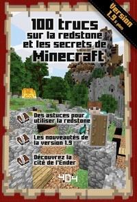 Stéphane Pilet - 100 trucs sur la redstone et les secrets de Minecraft.