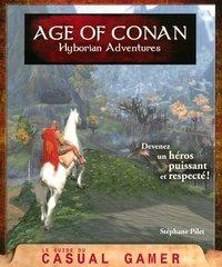 Stéphane Pilet - Age of Conan - Hyborian Adventures.