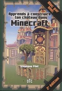 Stéphane Pilet - Apprends à construire ton château dans Minecraft.