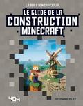 Stéphane Pilet - Le guide de la construction Minecraft.