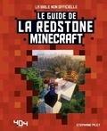 Stéphane Pilet - Le guide de la Redstone Minecraft.