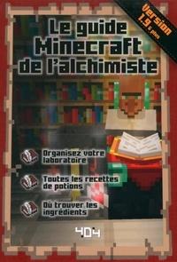 Stéphane Pilet - Le guide Minecraft de l'alchimiste.