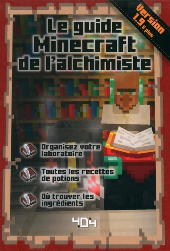 Le guide Minecraft de l'alchimiste - 9791032400357 - 4,99 €