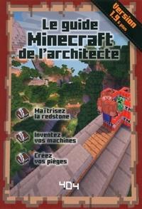 Stéphane Pilet - Le guide Minecraft de l'architecte.