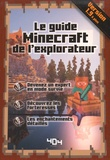 Stéphane Pilet - Le guide Minecraft de l'explorateur.