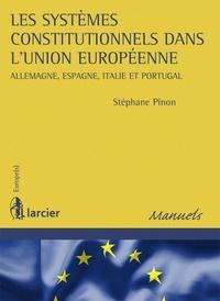Les systèmes constitutionnels dans lUnion européenne - Allemagne, Espagne, Italie et Portugal.pdf